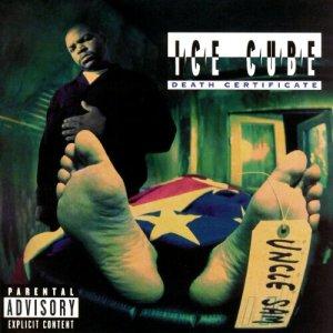 Ice Cube (1991) - Death Certificate